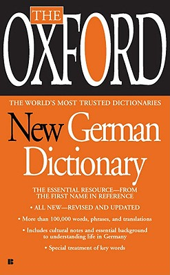 Image for The Oxford New German Dictionary: The Essential Resource, Revised and Updated