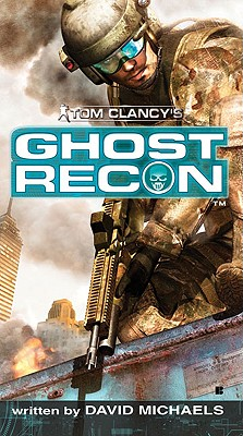Image for Ghost Recon (Tom Clancy's Ghost Recon, Book 1)