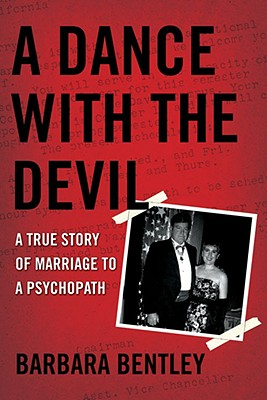 Image for A Dance With The Devil: A True Story Of Marriage T