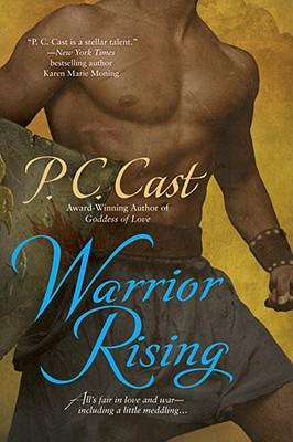 Warrior Rising (Goddess Summoning, Book 6), P. C. Cast