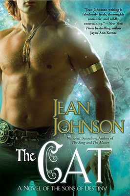 """""""The Cat (The Sons of Destiny, Book 5)"""", """"Johnson, Jean"""""""