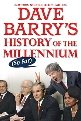 Image for Dave Barry's History of the Millennium (So Far)