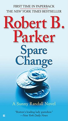 Spare Change (Sunny Randall), Robert B. Parker