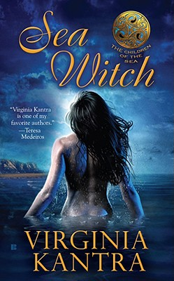 Sea Witch (Children of the Sea, Book 1), Virginia Kantra