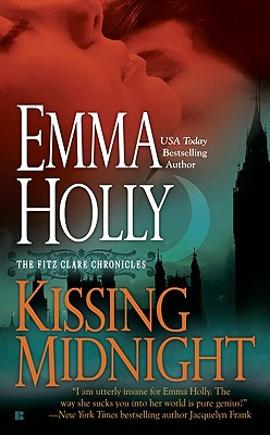 "Kissing Midnight (Fitz Clare Chronicles), ""Holly, Emma"""