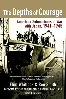 "Image for ""The Depths of Courage: American Submariners at War with Japan, 1941-1945"""