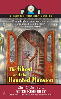 Image for The Ghost and the Haunted Mansion (Haunted Bookshop Mysteries, No. 5)