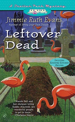 Leftover Dead (A Trailer Park Mystery), Evans, Jimmie Ruth
