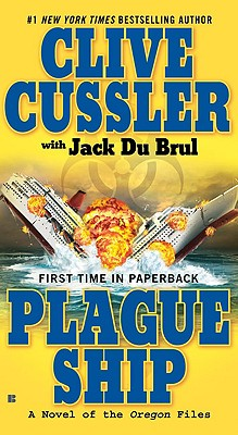 Plague Ship, Cussler, Clive & Jack Du Brul