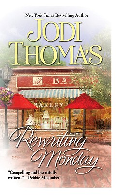 Rewriting Monday, Jodi Thomas