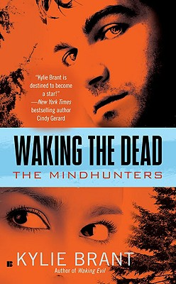 Waking the Dead (Mindhunters), Kylie Brant