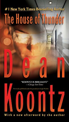 The House of Thunder, Dean Koontz