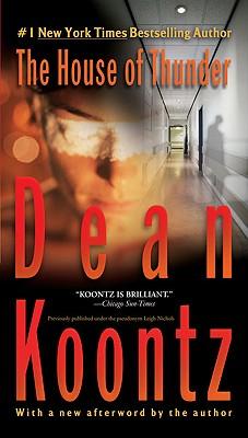 The House of Thunder, Dean Koontz