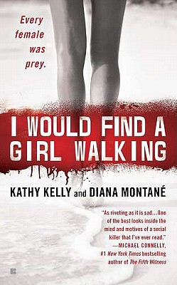 Image for I Would Find a Girl Walking: Every Female Was Prey