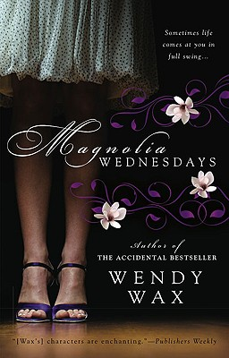 Magnolia Wednesdays, Wendy Wax