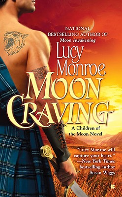 Moon Craving (A Children of the Moon Novel), Lucy Monroe