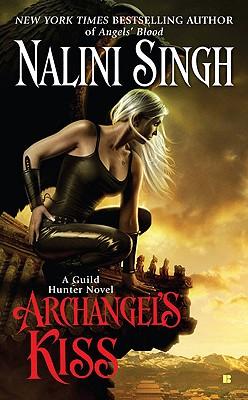 """Archangel's Kiss (Guild Hunter, Book 2)"", ""Singh, Nalini"""