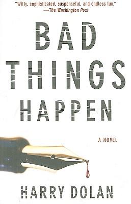 Image for Bad Things Happen (David Loogan)