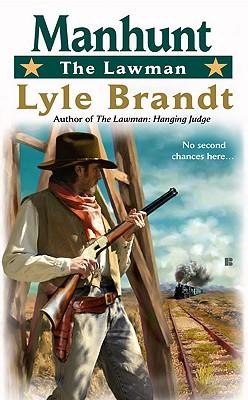 The Lawman: Manhunt, Lyle Brandt