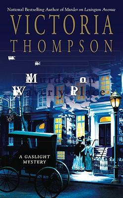 "Murder on Waverly Place (Gaslight Mystery), ""Thompson, Victoria"""