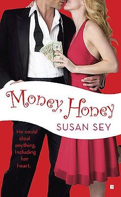 Money, Honey (Berkley Sensation), Susan Sey