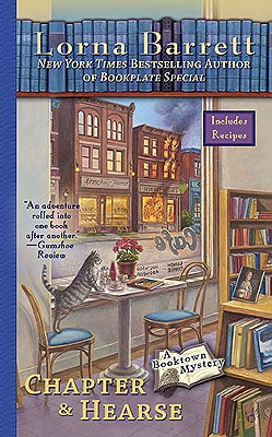 Chapter & Hearse (A Booktown Mystery), Lorna Barrett