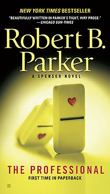 The Professional (Spenser), Robert B. Parker