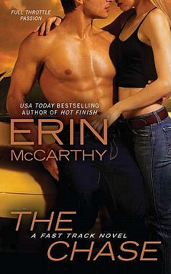 The Chase (Fast Track), Erin McCarthy