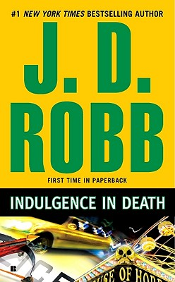 Indulgence in Death, Robb, J.D.