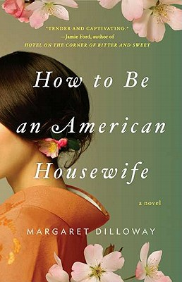 How to Be an American Housewife, Margaret Dilloway