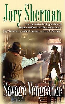 Savage Vengeance, Jory Sherman