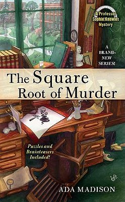 The Square Root of Murder (Professor Sophie Knowles), Ada Madison