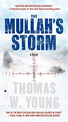 The Mullah's Storm, Thomas W. Young