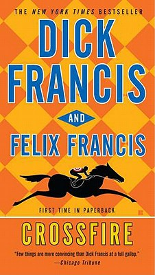 Image for Crossfire (A Dick Francis Novel)