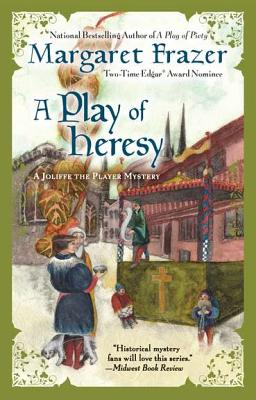 A Play of Heresy, Frazer, Margaret