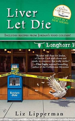 Liver Let Die (A Clueless Cook Mystery), Liz Lipperman