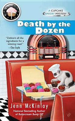 Death by the Dozen (Cupcake Bakery Mystery), Jenn McKinlay