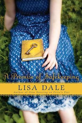 A Promise Of Safekeeping, Lisa Dale