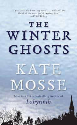 The Winter Ghosts, Kate Mosse