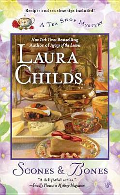 Scones & Bones (A Tea Shop Mystery), Laura Childs