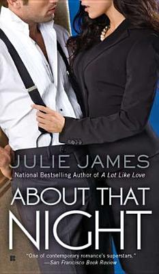 "About That Night (Berkley Sensation), ""James, Julie"""