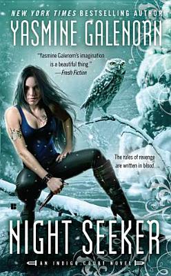 Night Seeker (An Indigo Court Novel), Galenorn, Yasmine