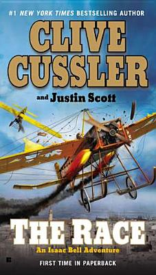 The Race (An Isaac Bell Adventure), Cussler, Clive