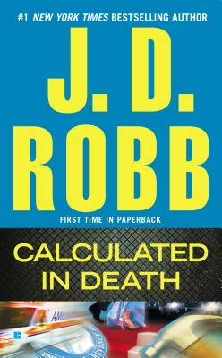 Calculated in Death, Robb, J. D.