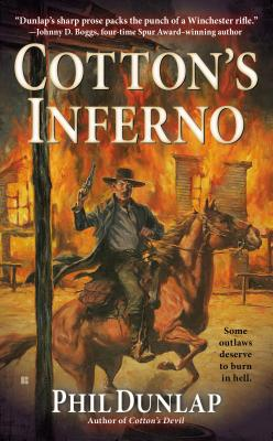 Cotton's Inferno (Sheriff Cotton Burke), Phil Dunlap