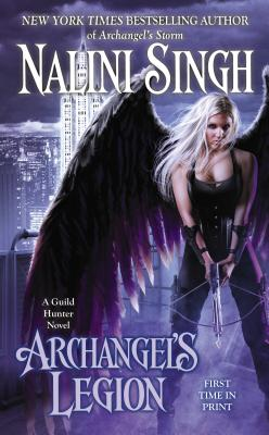 Archangel's Legion (A Guild Hunter Novel), Singh, Nalini