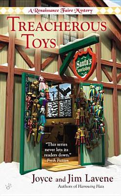 Treacherous Toys (Renaissance Faire Mystery), Joyce and Jim Lavene