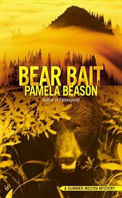 Bear Bait (A Summer Westin Mystery), Beason, Pamela