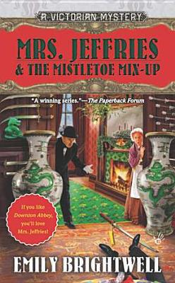 Image for Mrs. Jeffries & the Mistletoe Mix-Up
