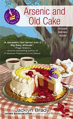 Arsenic and Old Cake (A Piece of Cake Mystery), Brady, Jacklyn